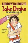 Jake Drake, Teacher's Pet by Andrew Clements (Paperback, 2007)