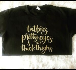 #funny thick thighs  t-shirts Tattoos #slogan pretty eyes #quote