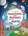 Lift The Flap Questions and Answers about our world by Katie Daynes (Board book, 2015)