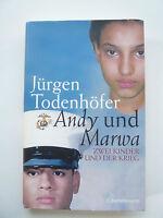 Jürgen Todenhöfer - Andy und Marwa - Hardcover
