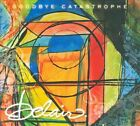 Goodbye Catastrophe by Belair (CD, Disc Makers)