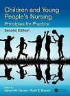 Children and Young People's Nursing: Principles for Practice by Taylor & Francis Inc (Paperback, 2016)
