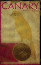 Canary - VeryGood - Alpine, Rachele - Paperback