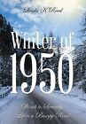 Winter of 1950: Womb to Serenity, Life Is a Bumpy Road by Linda K Reed (Hardback, 2013)
