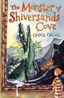 The Monster of Shiversands Cove von Emma Fischel (2015, Taschenbuch)
