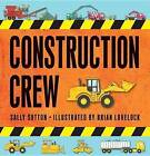 Construction Crew Boxed Set by Sally Sutton (Board book, 2016)