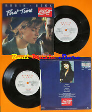LP 45 7'' ROBIN BECK First time 1988 COCA COLA MERCURY MER 270 cd mc dvd