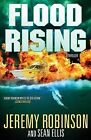 Flood Rising by Jeremy Robinson, Sean Ellis (Paperback / softback, 2014)