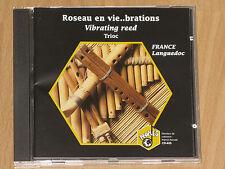 ROSEAU EN VIE..BRATIONS - VIBRATING REED - TRIOC - FRANCE - LANGUEDOC