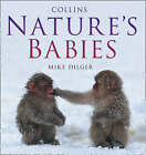 Nature's Babies by Mike Dilger (Hardback, 2008)