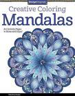 Creative Coloring Mandalas von Valentina Harper (2014, Taschenbuch)