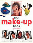 The Make-up Book: Every Woman's Guide to the Art of Applying Make-up by Joy Terri (Paperback, 2002)