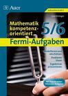 Fermi-Aufgaben - Mathematik kompetenzorientiert5/6 von Lara Düringer (2014, Geheftet)