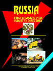 Russia Coal and Peat Mining Industry Directory by International Business Publications, USA (Paperback / softback, 2006)