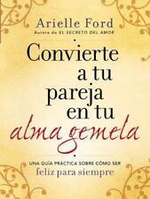 CONVIERTE A SU PAREJA EN SU ALMA GEMELA / TURN YOUR PARTNER IN YOUR SOULMATE