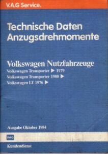 VW Bus T2 & T3 - Reparaturleitfaden - Technische Daten 10/84