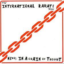 """INTERNATIONAL KARATE PLUS - NEXUS - NUMBERED 7"""" VINYL SINGLE [500 ONLY]"""