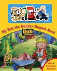 Bob the Builder Magnet Book by Egmont UK Ltd (Board book, 2007)