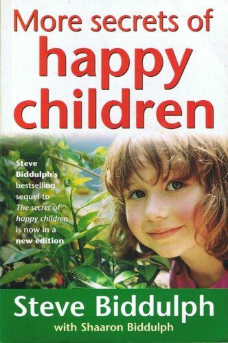 1 of 1 - More Secrets of Happy Children by Steve Biddulph (Paperback, 1998)