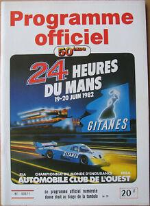 24 Heures Du Mans . 1982 . Programme Officiel . Complet . Tres Bel Etat . Avoir Une Longue Position Historique