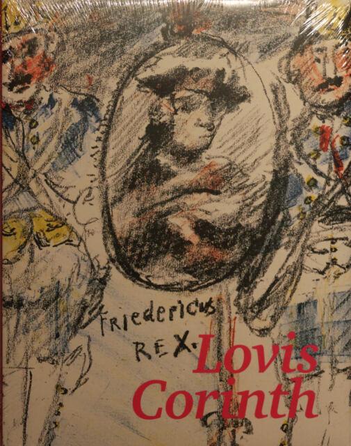 Lovis Corinth: Fridericus Rex. Ein lithographischer Zyklus