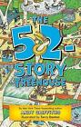 The Treehouse Bks.: The 52-Story Treehouse by Andy Griffiths (2017, Paperback)