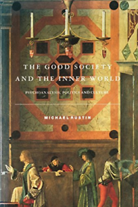 Rustin-Michael-The-Good-Society-And-The-Inner-World-BOOK-NEW