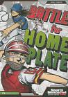 Battle for Home Plate by Chris Kreie (Paperback / softback, 2010)