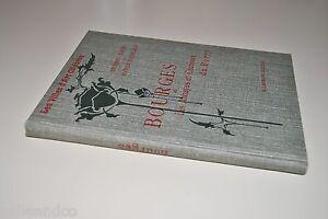 Hardy-amp-Gandilhon-BOURGES-ET-LES-ABBAYES-ET-CHATEAUX-DU-BERRY-1926-Laurens