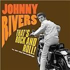 Johnny Rivers - That's Rock & Roll! The 1957-1962 Recordings (2013)