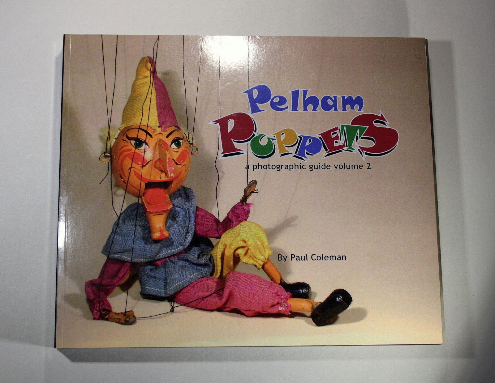 Pelham títeres una guía fotográfica volumen 2-un coleccionista  debe tener  libro