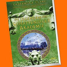 Cassandra Clare | Die Legenden der Schattenjäger Akademie (Buch)
