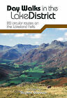 Day Walks in the Lake District: 20 Circular Routes on the Lakeland Fells by Stephen Goodwin (Paperback, 2009)