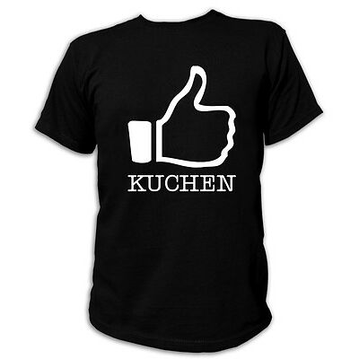 Kult T-Shirt - I LIKE KUCHEN - S-5XL Cupcake Donut Muffin Kaffee Tee Keks Gebäck