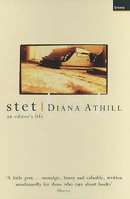 """""""AS NEW"""" Athill, Diana, Stet: A Memoir Book"""
