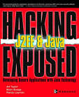 Hacking Exposed J2EE and Java: Developing Secure Web Applications with Java Technology by Art Taylor, Brian Buege, Randy Layman (Paperback, 2002)