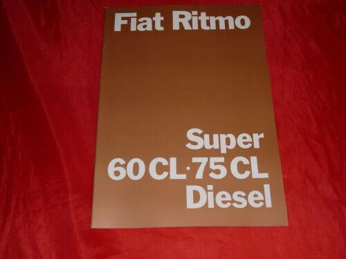 FIAT RITMO SUPER 60 CL 75 CL DIESEL PROSPEKT BROCHURE DEPLIANT FOLLETO di 1982