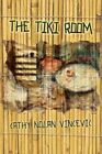 Tiki Room 9781438917504 by Cathy Nolan Vincevic Hardback