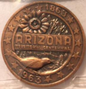 1863-1963-ARIZONA-TERRITORY-100TH-ANNIVERSARY-RARE