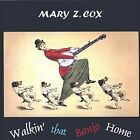 Walkin' That Banjo Home by Mary Z. Cox (CD, Dec-2003, CD Baby (distributor))