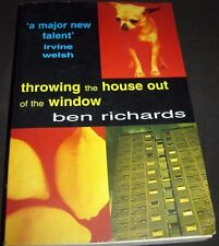 Throwing the House Out of the Window Ben Richards Paperback 0747252793