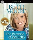 The Promise of Security by Beth Moore (CD-Audio, 2012)
