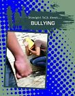 Bullying by Jessica Pegis (Hardback, 2013)