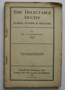 The-Delectable-Duchy-Stories-Studies-etc-by-Sir-Arthur-T-Quiller-Couch-1911