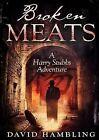 Broken Meats by David Hambling (Paperback, 2015)