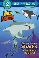 Wild Sea Creatures: Sharks, Whales and Dolphins! (Wild Kratts) (Step i-ExLibrary