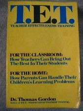 T.E.T.: Teacher Effectiveness Training