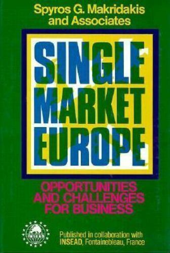 Single Market Europe : Opportunities and Challenges for Business