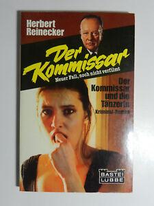 Herbert-Reinecker-Der-Kommissar-und-die-Taenzerin-Kriminalroman-Bastei-Luebbe