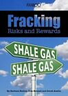Fracking: Risks and Rewards by Iskaboo Publishing Ltd (Paperback, 2014)